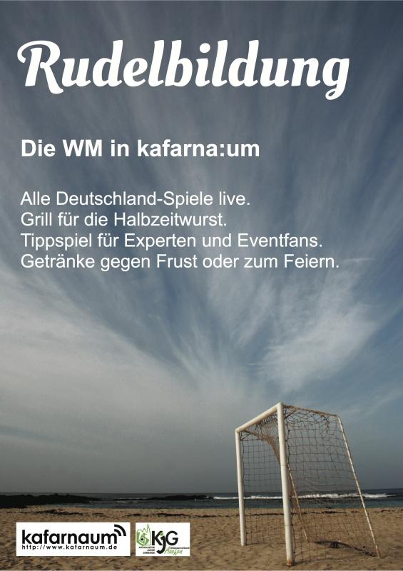 Rudelbildung – Die WM in kafarna:um | kafarna:um jugendkirche